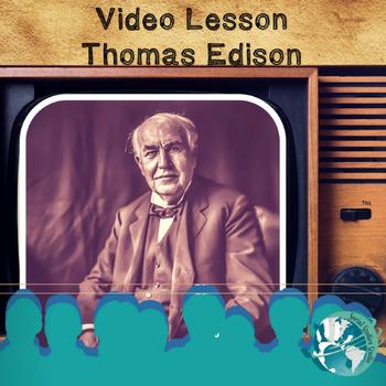 Video Lesson: Thomas Edison