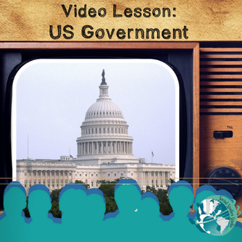 Video Lesson: US Government
