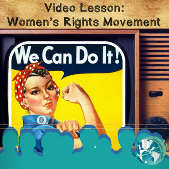 Video Lesson: Women's Right Movement