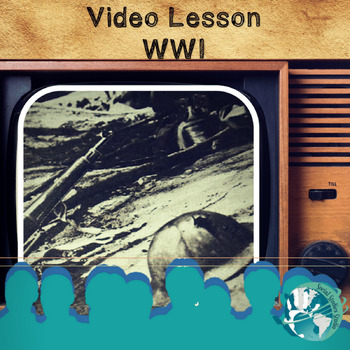 Video Lesson: World War 1