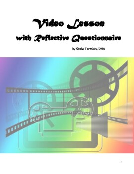 Video Lesson with Reflective Questionnaire