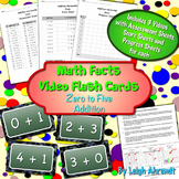 Video Math Facts Flash Cards - Zero to Five   (Addition)