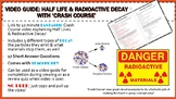 Video/Movie Guide: Half Life & Radioactive Decay with 'Crash Course' with KEY