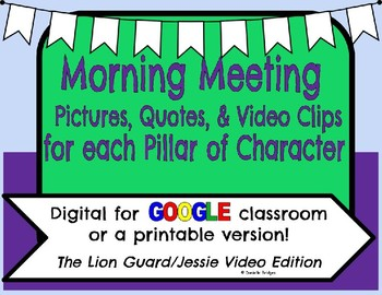 Video, Pictures, & Quotes for each Pillar of Character: Digital/Printable