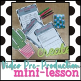 Video Pre-Production Template and Rubric