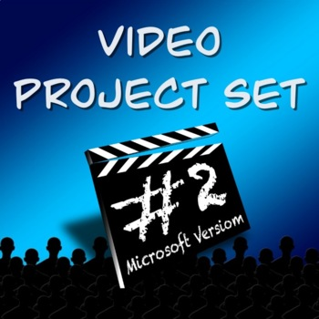 Video Productions Project Set 2- 3 PROJECTS!