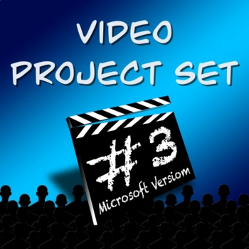 Video Productions Project Set 3- 3 PROJECTS!