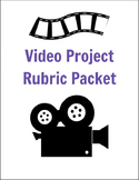 Video Project Rubric Packet