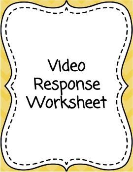 Video Response Worksheet