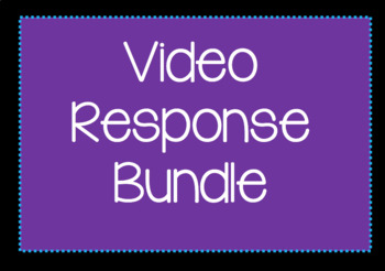 Video Response Worksheet Bundle