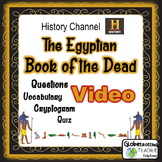 Ancient Egyptian Book of the Dead-History Channel-Vocab, Quiz, and More