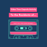 Video Time Capsule Activity