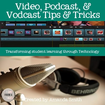 Video Tips & Tricks: Transforming Student Learning through Technology