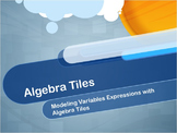 Video Tutorial: Modeling Variable Expressions Using Algebra Tiles