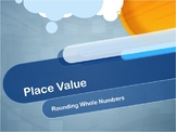 Video Tutorial: Place Value: Rounding Whole Numbers