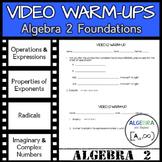 Video Warm-Ups: Algebra 2 Foundations