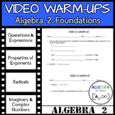 Video Warm-Ups: Algebra 2 Foundations