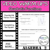 Video Warm-Ups: Quadratic Functions