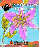 VIDEO: Spring Lily in Watercolor & Ink Art lesson
