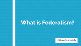 Video: What is Federalism? (preview link below)