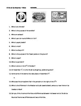 Video Worksheet: Dia de los Muertos Video by Spanish Teacher Resources