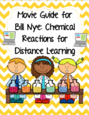 Video Worksheet (Movie Guide) Bill Nye - Chemical Reactions for Google Classroom