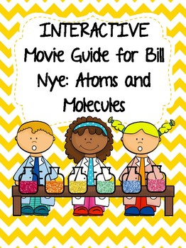 Video Worksheet (Movie Guide) for Bill Nye - Atoms and Molecules QR code link