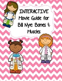 Video Worksheet (Movie Guide) for Bill Nye - Bones and Muscles QR code link