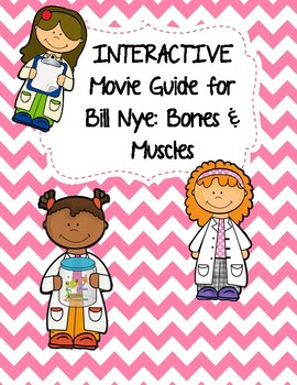 Video Worksheet (Movie Guide) for Bill Nye - Bones and Mus