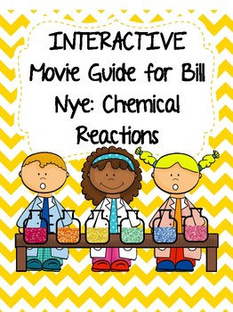 Video Worksheet (Movie Guide) for Bill Nye - Chemical Reactions QR code link