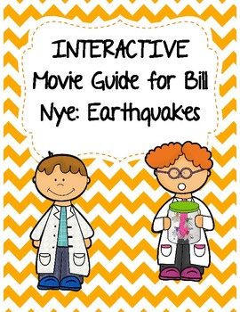 Video Worksheet (Movie Guide) for Bill Nye - Earthquakes Q
