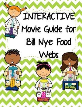 Video Worksheet (Movie Guide) for Bill Nye - Food Webs QR code link