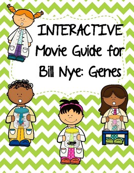 Video Worksheet (Movie Guide) for Bill Nye - Genes w/ interactive QR code