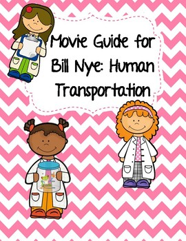 Video Worksheet (Movie Guide) for Bill Nye - Human Transportation QR code link