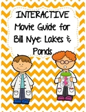Video Worksheet (Movie Guide) for Bill Nye - Lakes and Ponds QR code link