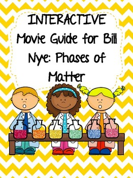 Video Worksheet (Movie Guide) for Bill Nye - Phases of Matter QR code link