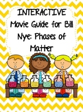 Video Worksheet (Movie Guide) for Bill Nye - Phases of Matter QR code link