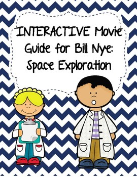Video Worksheet (Movie Guide) for Bill Nye - Space Explora