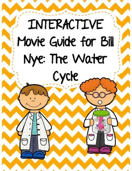 Video Worksheet (Movie Guide) for Bill Nye - The Water Cyc