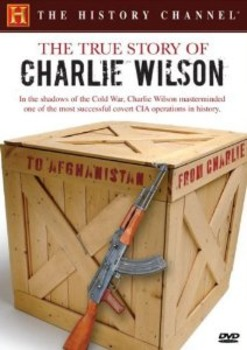 Video Worksheet; The True Story of Charlie Wilson by The History Channel