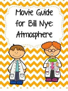 Video Worksheet (Movie Guide) for Bill Nye - Atmosphere