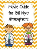 Video Worksheet (Movie Guide) for Bill Nye - Atmosphere