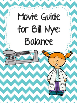 Video Worksheet (Movie Guide) for Bill Nye - Balance
