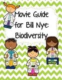 Video Worksheet (Movie Guide) for Bill Nye - Biodiversity