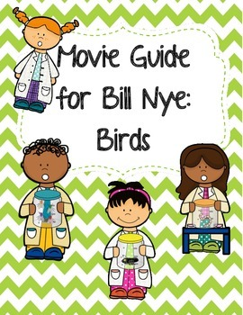 Video Worksheet (Movie Guide) for Bill Nye - Birds