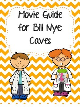 Video Worksheet (Movie Guide) for Bill Nye - Caves