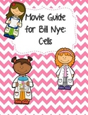 Video Worksheet (Movie Guide) for Bill Nye - Cells