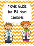 Video Worksheet (Movie Guide) for Bill Nye - Climates