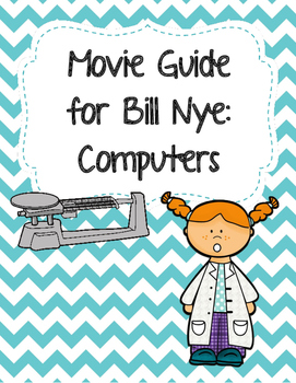 Video Worksheet (Movie Guide) for Bill Nye - Computers