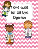 Video Worksheet (Movie Guide) for Bill Nye - Digestion